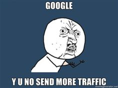 Why is Google not sending more traffic?